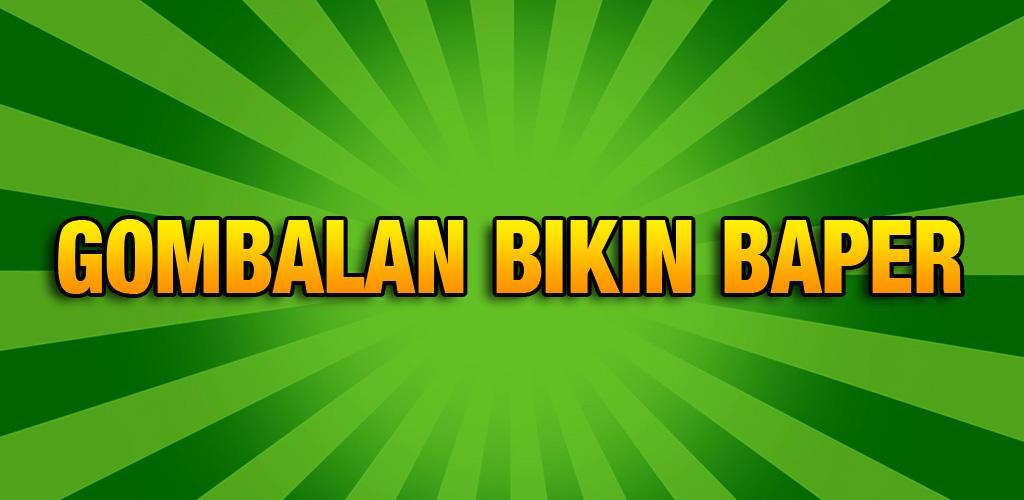 Download Gombalan Bikin Baper Apk Latest Version 201 For