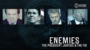Enemies: The President, Justice & the FBI thumbnail