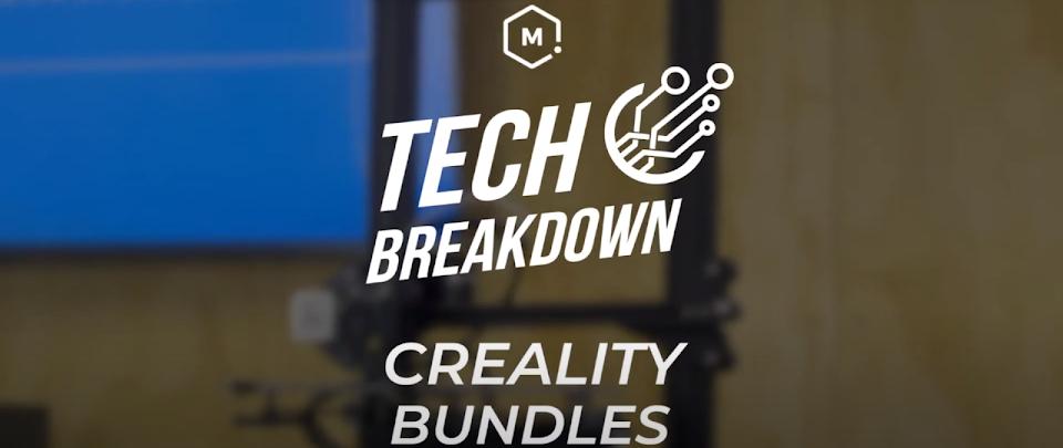 Tech Breakdown: Creality Bundles