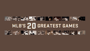 MLB's 20 Greatest Games thumbnail