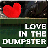 Love in the Dumpster