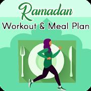 Ramadan Workout & Meal Plan-Lose Weight in 30 Days