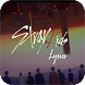 Stray Kids Lyrics (Offline) - Androidアプリ
