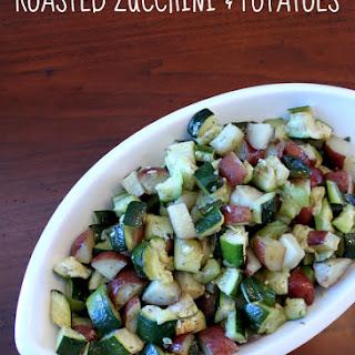 Roasted Zucchini and Potatoes.