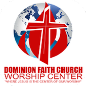 Dominion Faith Church Worship