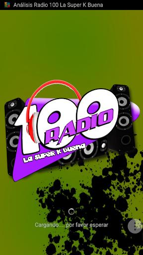 Radio 100 La super K buena