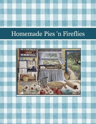 Homemade Pies 'n Fireflies