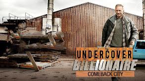 Undercover Billionaire: Comeback City thumbnail