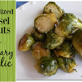 Caramelized Brussel Sprouts with Rosemary & Garlic.