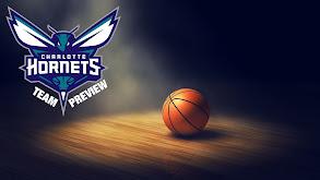 Charlotte Hornets Team Preview thumbnail
