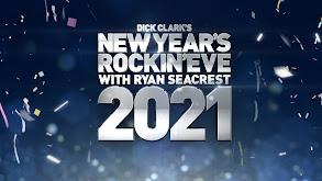Dick Clark's Primetime New Year's Rockin' Eve With Ryan Seacrest 2021 thumbnail