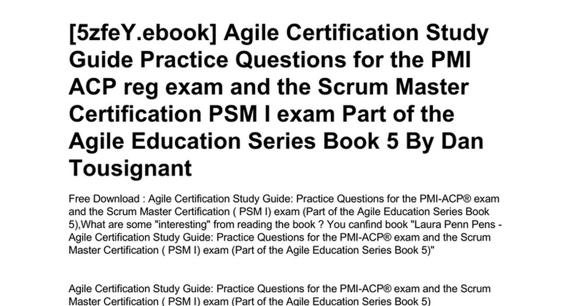Agile Certification Study Guide Practice Questions For The Pmi Acp