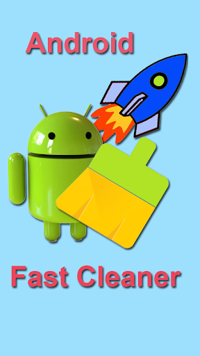 Android Fast Cleaner