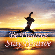 Be Positive Stay Positive