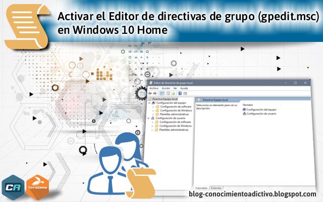 Activar el Editor de directivas de grupo (gpedit msc) en