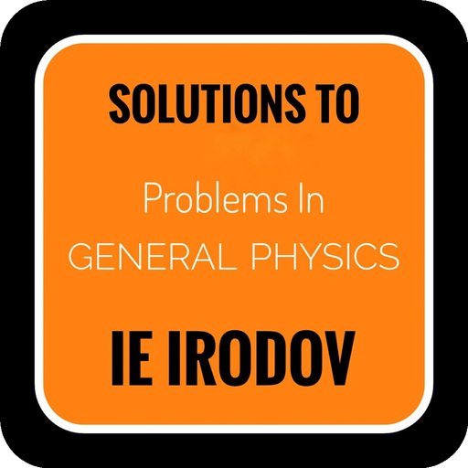IE Irodov Solutions ( Both Parts ) - Apps on Google Play