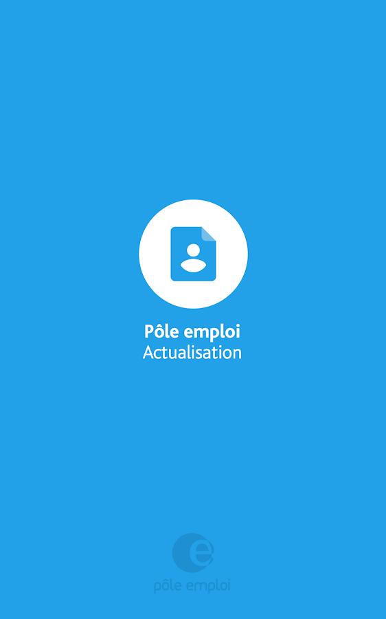 Actualisation - P�le emploi � Applications Android sur Google Play