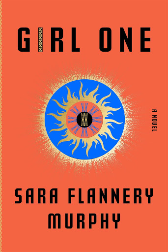 Girl One by Sara Flannery Murphy #BookReview