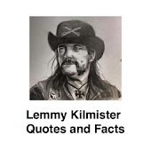 Lemmy Kilmister Quotes and Facts