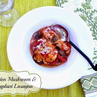 Garden Tomato, Mushroom and Eggplant Lasagna