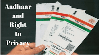 Aadhaar and Right to Privacy