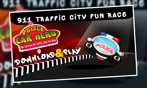 Police Car Hero : Fun Race +
