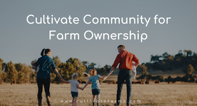 Cultivate Communities for Farm Ownership