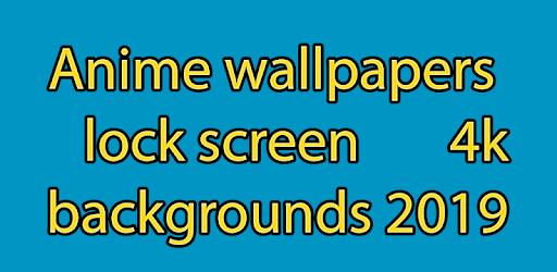 Anime Wallpapers Lock Screen 4k 2019 Backgrounds On Windows Pc Download Free 1 Com Lockscreen Anime Animewallpapers
