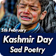 Download Kashmir Day Sad Poetry Images And Status 2020 For PC Windows and Mac