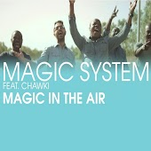 Magic In The Air Feat Magic System