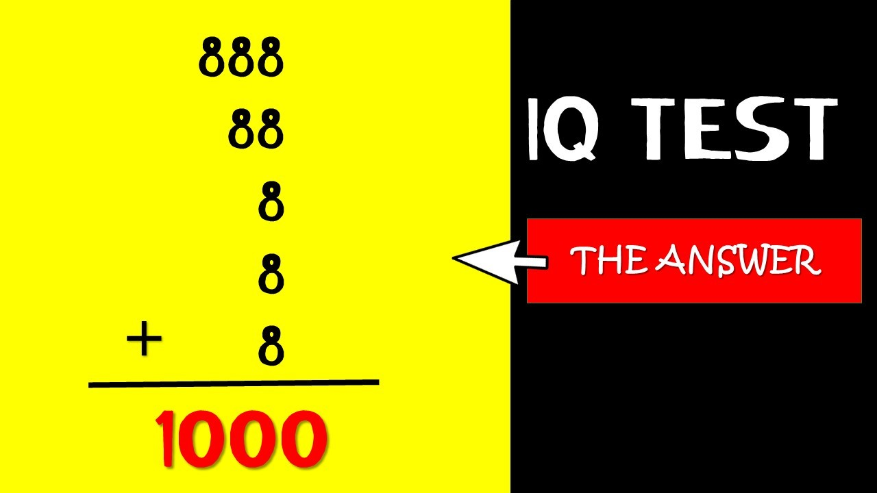 IQ TEST] Using 8 Exactly Eight times Try to Make 1000 ! – PlayBrain