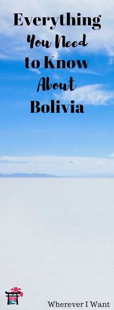 From the length of your trip to money to interacting with locals, this is Bolivia!