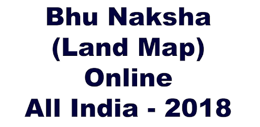 Bhu Naksha (Land Map) Online All India - 2019 – Programme op