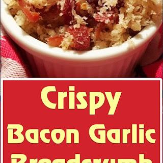 Crispy Bacon Garlic Breadcrumb Topping.