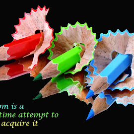 pencils by SANGEETA MENA  - Typography Quotes & Sentences