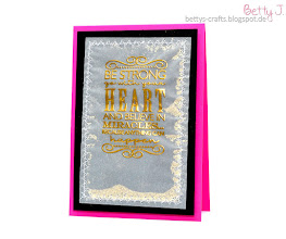 Photo: http://bettys-crafts.blogspot.com/2016/06/be-strong-go-with-your-heart-and-belive.html
