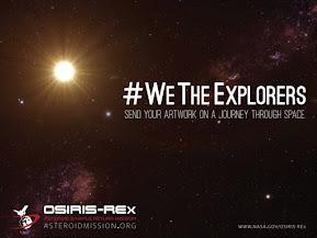 We The Explorers - OSIRIS-REx Mission