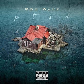 Rod Wave – PTSD
