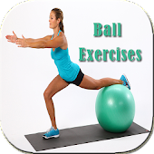 Ball Exercises & Workouts