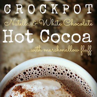Crockpot Nutella White Chocolate Hot Cocoa