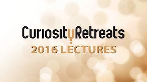 Curiosity Retreats 2016 Lectures thumbnail