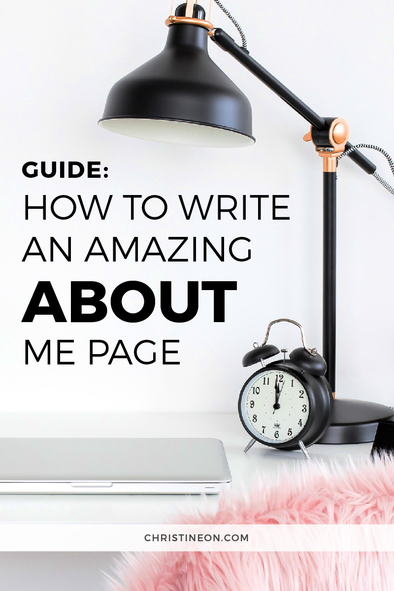How to Write an Amazing About Page - Christine On