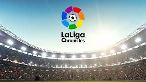 LaLiga Chronicles thumbnail