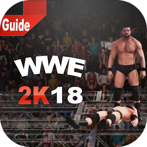 Guide For WWE 2K18 Pro Guide 2K18