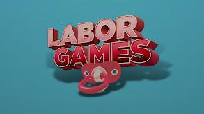Labor Games thumbnail