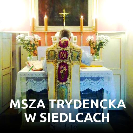 Msza Trydencka w Siedlcach