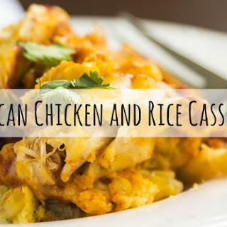 Mexican Chicken and Rice Casserole.