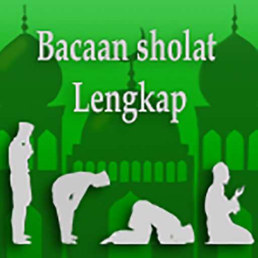 Bacaan Sholat file APK Free for PC, smart TV Download