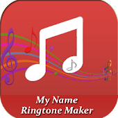 My Name Ringtone Maker:Text to Ringtone