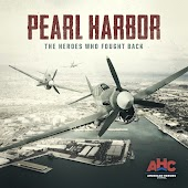 Pearl Harbor: The Heroes Who Fought Back